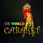 Cabaret von My World