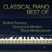 Classical Piano Best Of - 14 Most Famous Classical & Modern Piano Masterpieces von Jean Baudin Clarke