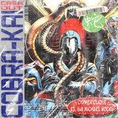 Cobra Kai Cash Out (feat. Sir Michael Rocks) von Cypher Clique