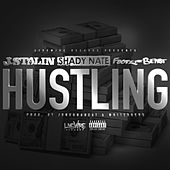 Hustling (feat. J Stalin & Shady Nate) by Footz the Beast