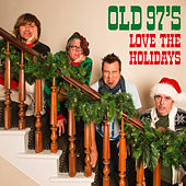 Love The Holidays von Old 97's
