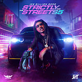 Strictly For The Streets 5 von Ice Billion Berg