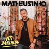 Na Medida de Matheusinho