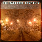 Songs for Leaving by Barstool Prophets