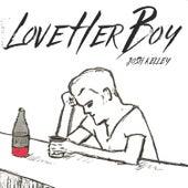 Love Her Boy by Josh Kelley