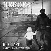 Heroes de Kid Blast and The All Star Cast