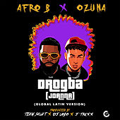 Drogba (Joanna) (Global Latin Version) von Afrob