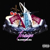 Foreign by BloodyOlisa
