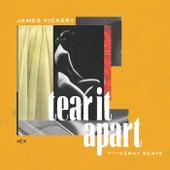 Tear It Apart by James Vickery