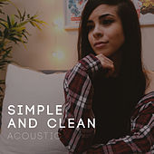 Simple and Clean (Acoustic) by Lunity