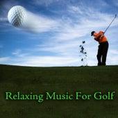 Relaxing Music For Golf de Various Artists