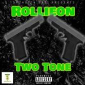 Two Tone de Rollieon