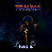 Trauma von King B