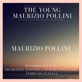 The Young Maurizio Pollini (Beethoven, Stravinsky, Prokofiev: Concertos for Piano) de Various Artists