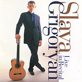 Live In Recital by Slava Grigoryan