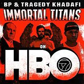 Immortal Titans on HBO by BP