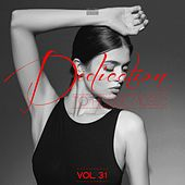Dedication to House Music, Vol. 31 von Various Artists