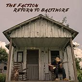 Return to Baltimore by The Faction