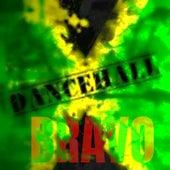 Dancehall by Bravo