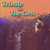Tribute To The Girls by Various Artists