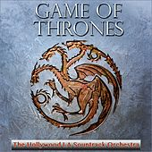 Game of Thrones by The Hollywood LA Soundtrack Orchestra