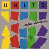 Digital Stimulation de The Units