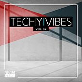 Techy Vibes, Vol. 32 by Various Artists