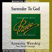 Acoustic Worship: Surrender To God by Various Artists