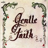 Gentle Faith by Gentle Faith