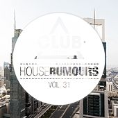 House Rumours, Vol. 31 de Various Artists