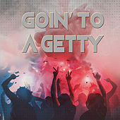 Goin' To A Getty by Various Artists