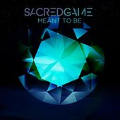 Meant to Be de Sacredgame