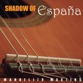 Shadow of Espana de Manoelito Martins