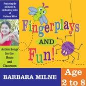 Fingerplays and Fun de Barbara Milne