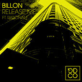 Release Me (feat. Rationale) de Billon