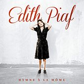 Hymne à la môme (2012 Remaster) by Edith Piaf