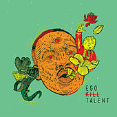 Still Here de Ego Kill Talent