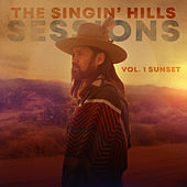 The Singin' Hills Sessions, Vol. I Sunset by Billy Ray Cyrus