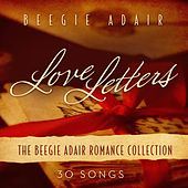 Love Letters: The Beegie Adair Romance Collection de Beegie Adair