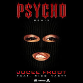 Psycho (Remix) [feat. Rico Nasty] by Jucee Froot
