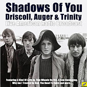 Shadows Of You (Live) von Julie Driscoll