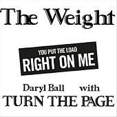 The Weight (feat. Turn the Page) by Daryl Ball