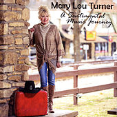 A Sentimental Music Journey von Mary Lou Turner