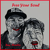 Free Your Soul by Ras Martin