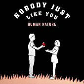 Nobody Just Like You de Human Nature