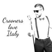 Crooners love Italy de Various Artists