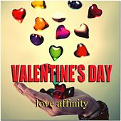 Valentine's Day (Love Affinity) by Various Artists