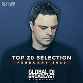 Global DJ Broadcast - Top 20 February 2020 von Markus Schulz