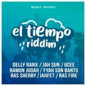El Tiempo Riddim by Delly Ranx, Jah Sun, Ucee