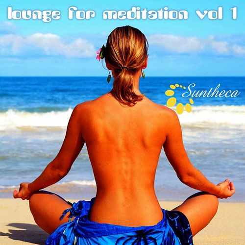 Lounge for Meditation, Vol. 1 by Various Artists